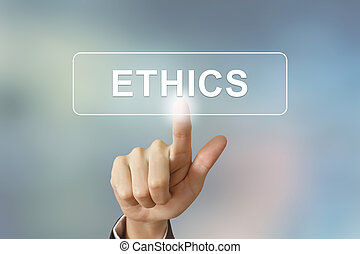 business hand clicking ethics button on blurred background -...