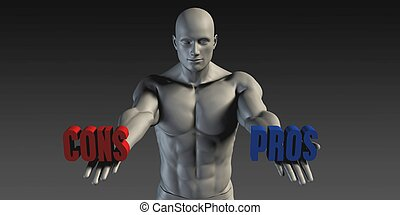 Pros or Cons as a Versus Choice of Different Belief