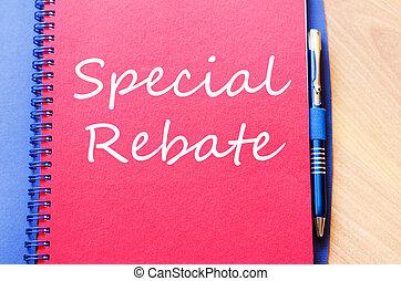 Special rebate write on notebook
