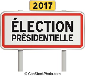 French roadsign Election 2017 - Vector illustration of...