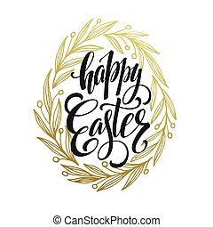 Hand drawn easter greeting card. Golden branch and leaves wreath. Happy easter hand lettering. Vector illustration