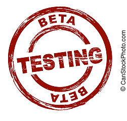Beta Testing - A stylized red stamp that shows the term beta...