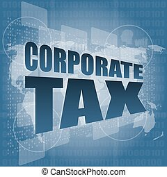 corporate tax word on business digital screen vector illustration