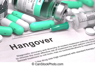 Hangover - Medical Concept with Blurred Background. -...