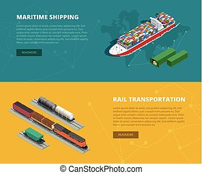 Logistic concept flat banners of maritime shipping, rail transportation. On-time delivery. Delivery and logistic. Vector isometric illustration. Vehicles designed to carry large numbers of cargo.
