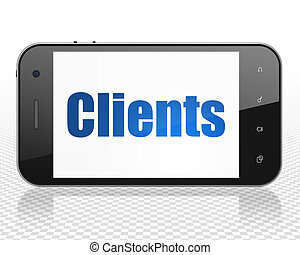 Business concept: Smartphone with Clients on display
