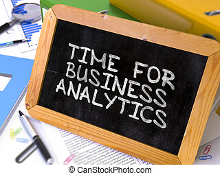 Time for Business Analytics Concept Hand Drawn on Chalkboard...