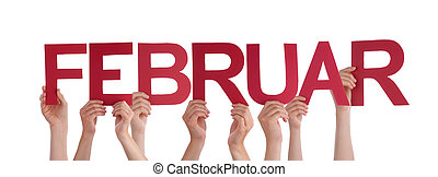 People Holding Straight German Word Februar Means February -...