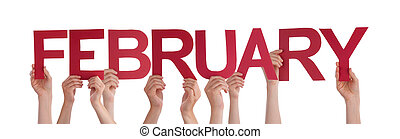 Many People Hands Holding Red Straight Word February - Many...