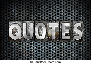 """Quotes Concept Metal Letterpress Type - The word """"Quotes""""..."""
