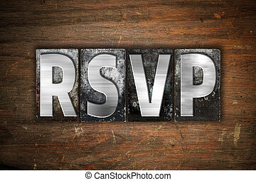 RSVP Concept Metal Letterpress Type - The word RSVP written...