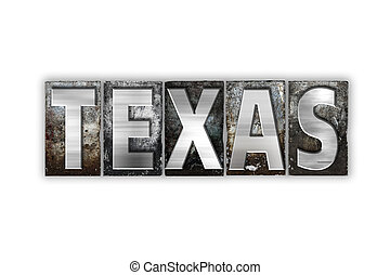 Texas Concept Isolated Metal Letterpress Type - The word...