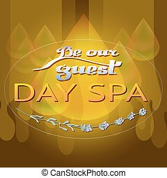 Drops, lavender and the words DAY SPA, BE OUR GUEST - Vector...