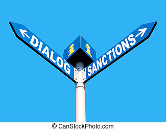 Dialog-Sanctions road sign - Political metaphor concept...