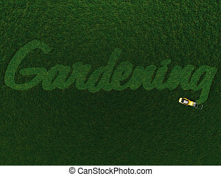 The word Gardening cut out in grass. - The word...