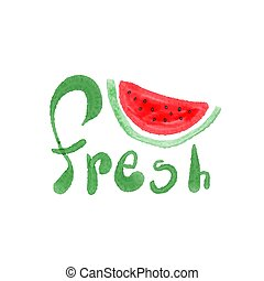 Watercolor watermelon with lettering fresh, hand made