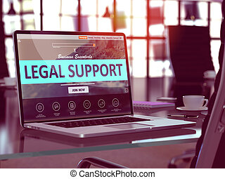 Laptop Screen with Legal Support Concept. - Modern Workplace...