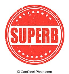 Superb stamp - Superb grunge rubber stamp on white...