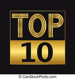 Top ten sign - Top ten golden sign for music video or other...