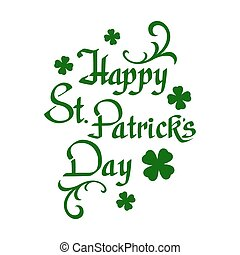 Happy St. Patricks Day background. - Happy St. Patricks Day,...