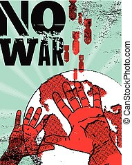 No war Typographic retro grunge peace poster Vector...