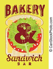 Typographic retro grunge poster for bakery and sandwich bar...