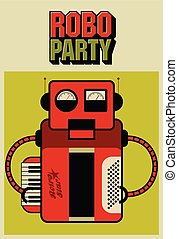 Party vintage poster with retro rob