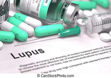 Lupus Diagnosis. Medical Concept. - Lupus - Printed...