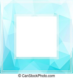 light blue border - Polygonal abstract border with light...