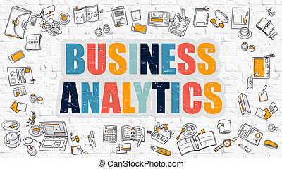 Business Analytics Concept with Doodle Design Icons.