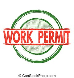 Work permit stamp - Work permit grunge rubber stamp on white...