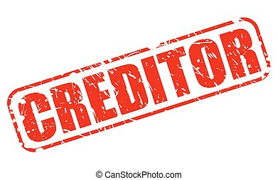 CREDITOR RED STAMP TEXT ON WHITE
