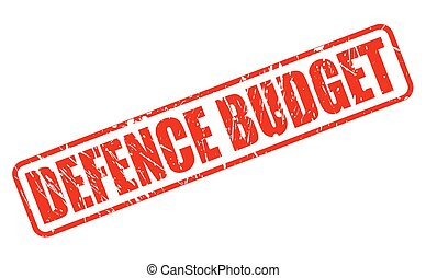 DEFENCE BUDGET red stamp text on white