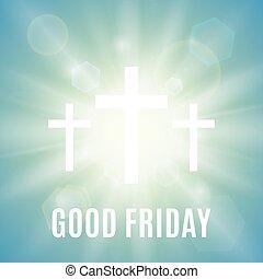 Good Friday religious background. - Good Friday. Background...