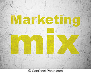 Advertising concept: Marketing Mix on wall background -...