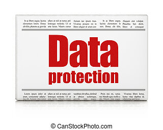 Security concept: newspaper headline Data Protection