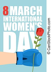 8 March Poster. Strong male hand giving red rose symbol of love. A Boxing Glove and beautiful red flower.