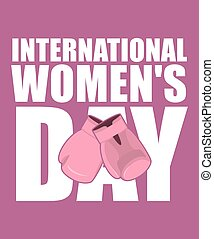 8 March. Pink boxing gloves symbol of struggle and protection. international womens day