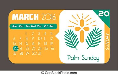 20 March palm Sunday - Calendar for each day on March 20....