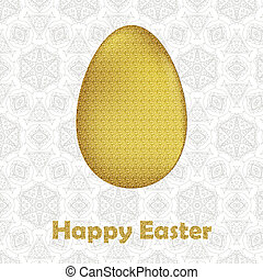 Happy Easter Card: gold Easter egg on lace floral background...