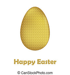 Happy Easter Card: gold Easter egg on white background with...