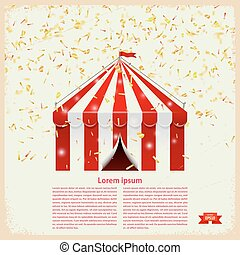 Circus big top with gold confetti on a retro background...