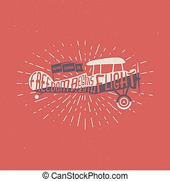Vintage airplane lettering for printing. Vector old school...