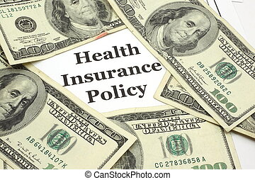 Health Insurance Policy costs cash - A health insurance...