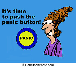Panic Button - Business cartoon about time to push the panic...