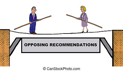 Opposing Recommendations - Business cartoon about conflict...