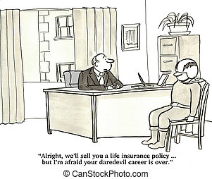 Life Insurance - Business cartoon about a daredevil trying...