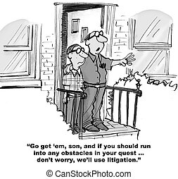 Litigation for Son - Legal cartoon about a father who is...
