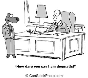 Business Dog is Dogmatic - Business cartoon about boss and...