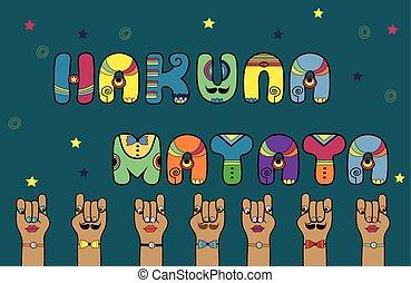 Inscription Hakuna Matata. Disco Letters. Vector...